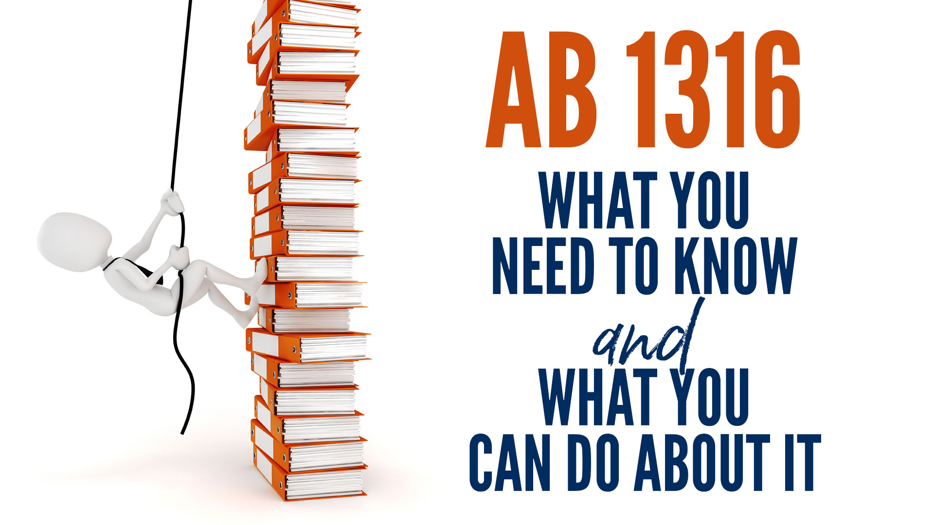 AB 1316 What You Need To Know and What You Can Do About It